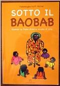 Sotto il baobab. Quando la fiaba diventa scuola di vita