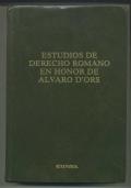 ESTUDIOS DE DERECHO ROMANO EN HONOR DE ALVARO D'ORS