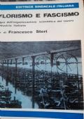 Taylor ismo e fascismo le origini dell' organizzazione scientifica del Lavoro nell'industria italiana