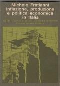INFLAZIONE,PRODUZIONE E POLITICA ECONOMICA IN ITALIA