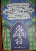 Il libro disceso dal cielo Zayd, il ragazzo che scrisse la prima copia del Corano : [un romanzo per saperne di più sull'islam]