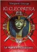 Io, Cleopatra. La regina e il condottiero