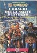 I DRAGHI DELLA NOTTE D'INVERNO VOLUME SECONDO