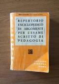 Repertorio enciclopedico di argomenti per l'esame scritto di pedagogia