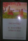 INCONTRO CON IL MAESTRO SPIRITUALE