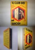 Il Club dei suicidi (contiene anche Lo Strano caso del Dottor Jekyll e del Signor Hyde - Edizione Mondadori 1929)