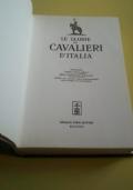 Le glorie dei Cavalieri d' Italia (ristampa dell' originale 1925)