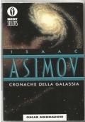 Cronache della Galassia - libro romanzo fantascienza Oscar VENTOTTESIMA RISTAMPA