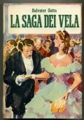 SALVATOR GOTTA - LA SAGA DEI VELA - 1A EDIZ. 1954 TRE VOLUMI CON COFANETTO