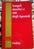 Vangeli sinottici e atti degli apostoli ( di Rafael Aguirre Monasterio e Antonio Rodriguez Carmona )