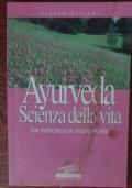 Ayurveda. Scienza della vita