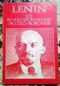 Sul rivoluzionarismo piccolo-borghese ( di Vladimir Il'ič Lenin Comunismo Marxismo Rivoluzione d'ottobre )