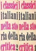 I classici italiani nella storia della critica - 2 volumi