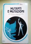 Mutanti e mutazioni