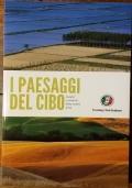 i paesaggi del cibo - luoghi e prodotti della nostra terra
