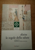 DIAITA Le regole della salute nei manoscritti della Biblioteca Medicea Laurenziana