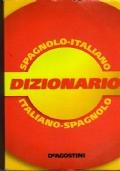 DIZIONARIO SPAGNOLO-ITALIANO  ITALIANO -SPAGNOLO