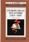 L'EUROPA TRA LE DUE GUERRE (1919-1939)