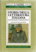 STORIA DELLA LETTERATURA ITALIANA. Ottocento e Novecento.