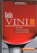 GUIDA VINI 2008. Dossier speciale: Rosso di Montalcino