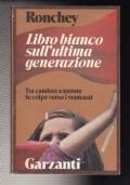 IL LIBRO BIANCO SULL'ULTIMA GENERAZIONE