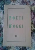 Volume 13 Poeti D�oggi quaderni della poesia italiana e straniera ( di Fidia Gambetti Poesia )