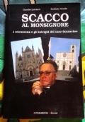 Scacco al Monsignore ( di Claudio Lattanzi e Stefania Tomba Vescovo Todi Orvieto Umbria Giovanni Scanavino Scandalo Pedofilia )