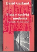 PENA E SOCIETA' MODERNA UNO STUDIO DI TEORIA SOCIALE