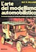 L'ARTE DEL MODELLISMO AUTOMOBILISTICO - Enciclopedia illustrata