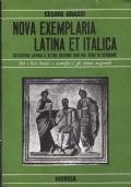 NOVA EXEMPLARIA LATINA ET ITALICA - Stilistica latina e altre nozioni con 600 temi di versione