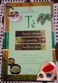 T� Bevanda euforizzante, infuso terapeutico, disciplinato piacere ( Bevande Ricette )