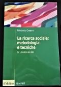 La ricerca sociale: metodologia e tecniche - IV. L'analisi dei dati