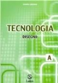 TECNOLOGIA - DISEGNO VOL. A
