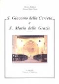 S. Giacomo della Cerreta e S. Maria delle Grazie