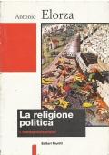 La religione politica - I fondamentalismi