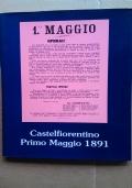 CASTELFIORENTINO PRIMO MAGGIO 1891