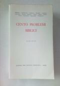 CENTO PROBLEMI BIBLICI