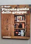 PICCOLA GUIDA DELLE GRAPPE - A BASE DI ERBE ALPINE