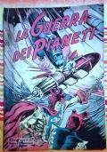La guerra dei pianeti Albo d'oro 57 ( Originale Mondadori Prima edizione )