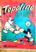 Topolino vince sempre Albo d'oro 44 ( Originale Mondadori Prima edizione )