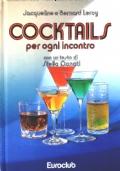 Cocktails per ogni incontro
