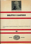Delitto e castigo. Fedor Dostoevskij. Einaudi Editore. 1964.