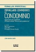 Formulario commentato del condominio - Aggiornato alle modifiche introdotte con la Riforma del Condominio