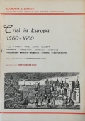 CRISI IN EUROPA 1560-1660 Saggi da Past and Present