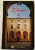 ITALIA DA SCOPRIRE - VIAGGIO NEI CENTRI MINORI