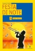 Festa di note. Per la Scuola media. Con CD Audio Vol. A B C