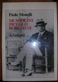 MUSSOLINI PICCOLO BORGHESE