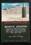 Monte Grappa Sacrari Militari nelle Venezie Euganea e Tridentina e in località