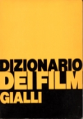 DIZIONARIO DEI FILM GIALLI