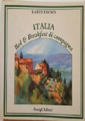 Italia. Bed & Breakfast di campagna